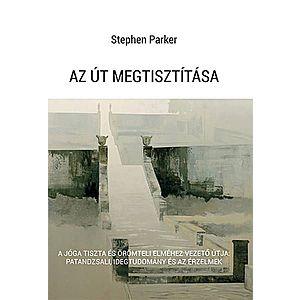 Stephen Parker - Az út megtisztítása kép